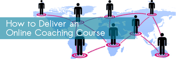 deliver online coaching course