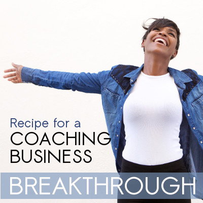recipe coaching business breakthrough