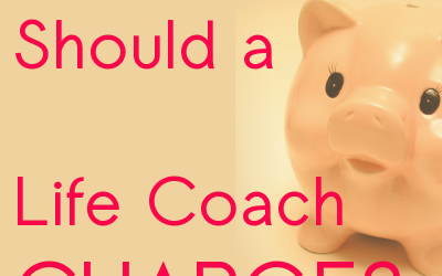 How Much Should a Life Coach Charge?