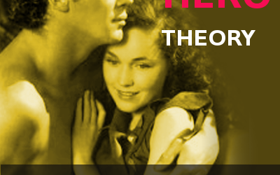 A Controversial Recipe for a Kick-Ass Marriage (the Hero Theory)