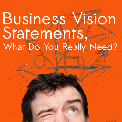 Business-Vision-Statements-What-Do-You-Really-Need
