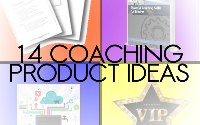 14 Coaching Product Ideas