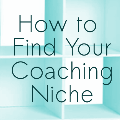 How to Find Your Coaching Niche