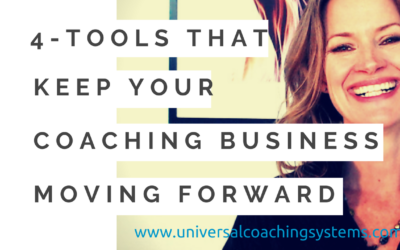 4 Tools to Keep Your Coaching Business Moving Forward – No Matter How Much You've Got On