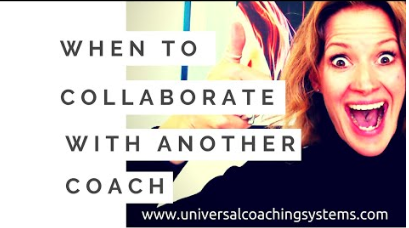 When to Collaborate with Another Coach