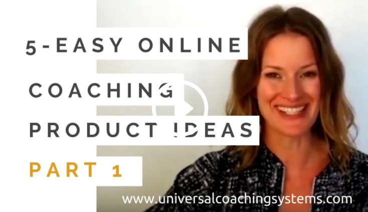 5 Easy Online Coaching Product Ideas – Part 1
